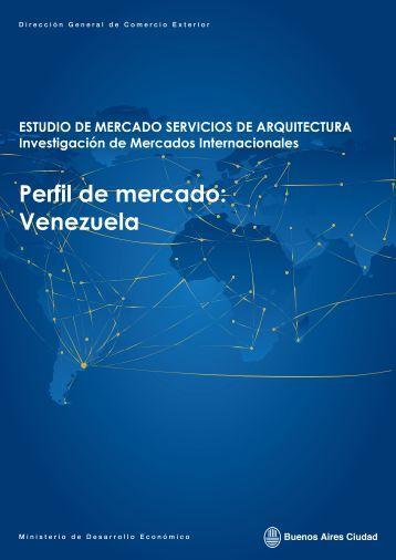 Perfil de mercado: Venezuela - Comercio exterior MDE Buenos Aires
