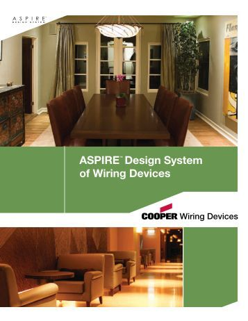 ASPIRE™ Design System of Wiring Devices - Cooper Industries
