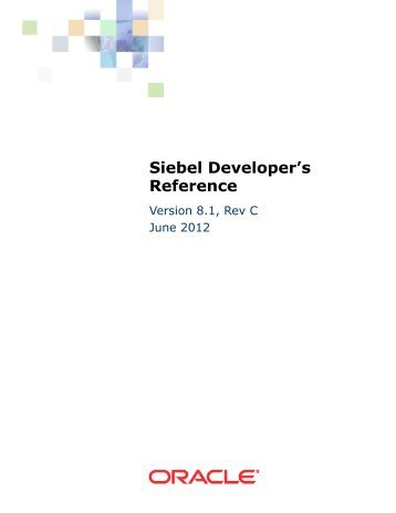 Siebel Developer's Reference - Oracle