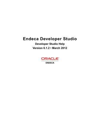 Endeca Developer Studio: Developer Studio Help - Oracle