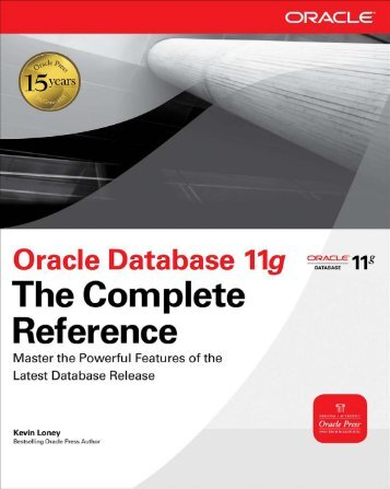 Oracle Database 11g The Complete Reference (Osborne ORACLE ...