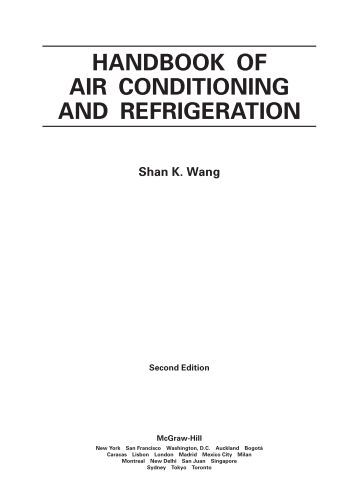 Handbook of air conditioning and refrigeration / Shan K