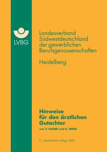 Hinweise für den ärztlichen Gutachter - Deutsche Gesetzliche ...