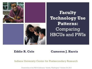 Faculty Technology Use Patterns - Indiana University Center for ...
