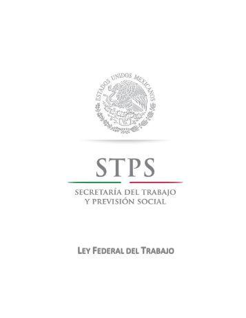 Noviembre. Ley Federal del Trabajo Actualizada