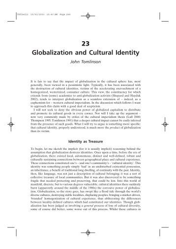 globalization and cultural identity A consideration of the filmic oeuvre of ang lee--he has directed ten films to date--reveals a startling array of genres and approaches to the topic of cultural.