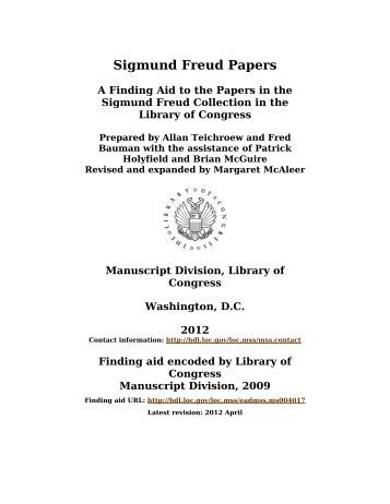 "sigmund freud term paper Information: container number, sigmund freud papers, sigmund freud collection 1875 changed first name to sigmund 1896 first used the term ""psychoanalysis."
