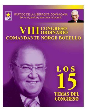 LOS 15 TEMAS Y EL INSTRUCTIVO DEL VIII CONGRESO COMANDANTE NORGE BOTELLO