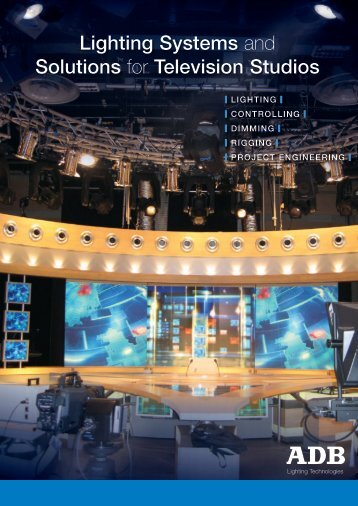 Lighting Systems and Solutions for television Studios - ADB Lighting ...