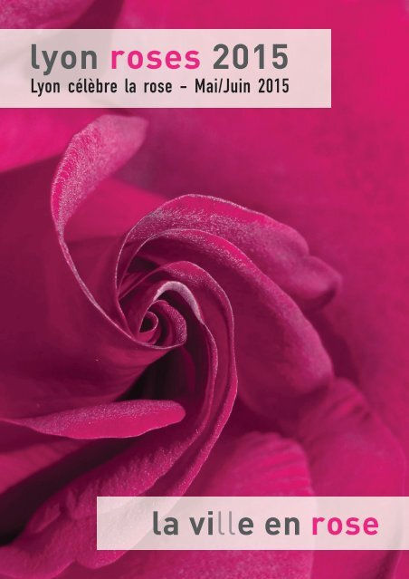 lyon roses 2015 - The 17th World Convention of ...