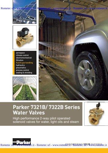 Parker 7321B/ 7322B Series Water Valves - Rometec srl