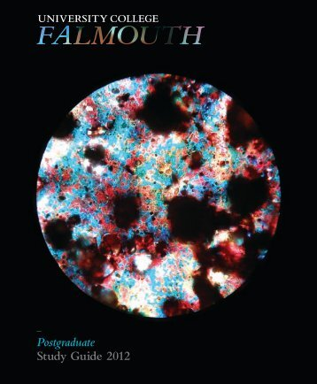 Postgraduate Study Guide 2012 - University College Falmouth
