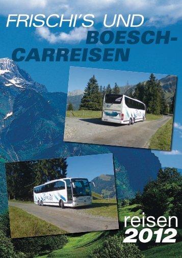 Mehrtagesfahrten - Bösch-reisen.ch