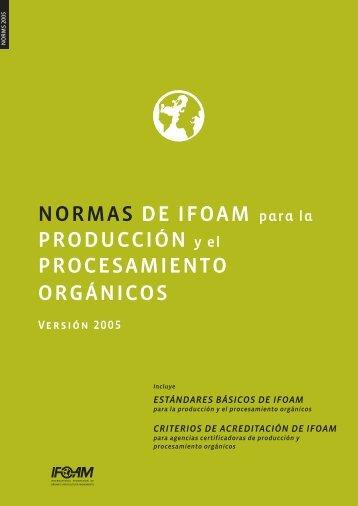 NORMAS DE IFOAM para la PRODUCCIÓN y el PROCESAMIENTO ...