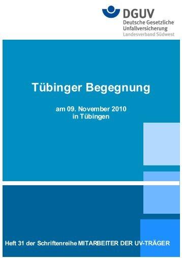 Tübinger Begegnung - Deutsche Gesetzliche Unfallversicherung