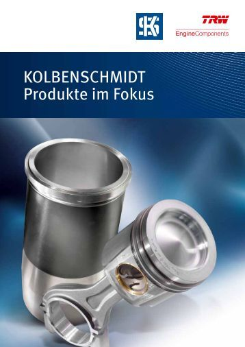 KOLBENSCHMIDT Produkte im Fokus - MS Motor Service ...