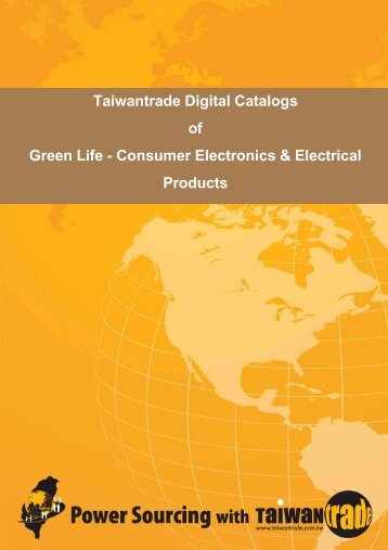 Taiwantrade Digital Catalogs of Green Life - Consumer Electronics ...