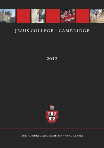 2012 Annual Report - Jesus College - University of Cambridge