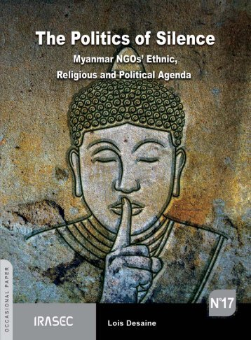 The Politics of Silence Myanmar NGOs - MI Alumni Directory Services