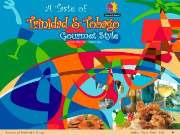 A Taste of Trinidad & Tobago Gourmet Style - Trinidad and Tobago