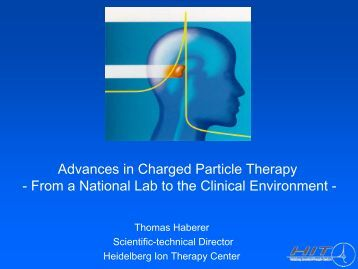 Advances in charged particle therapy - Frankfurt Institute for ...