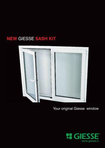 GIESSE NEW SASH KIT