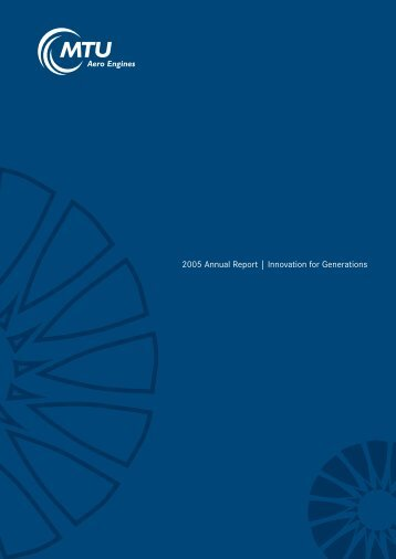 2005 Annual Report | Innovation for Generations - MTU Aero Engines