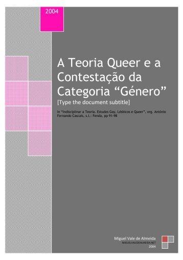 """A Teoria Queer e a Contestação da Categoria """"Género"""""""