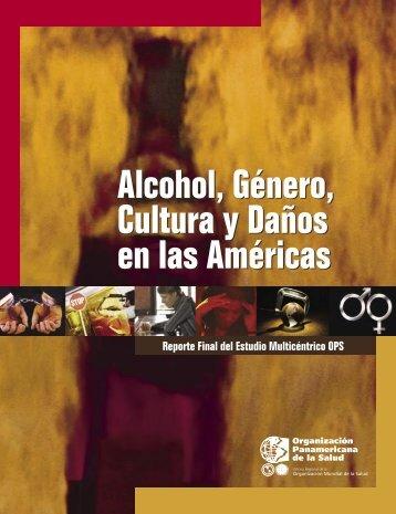 Alcohol, género, cultura y daños en las Américas - PAHO/WHO