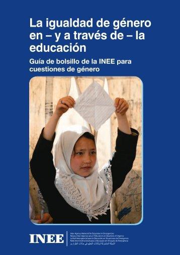 La igualdad de género en – y a través de – la educación - INEE Toolkit