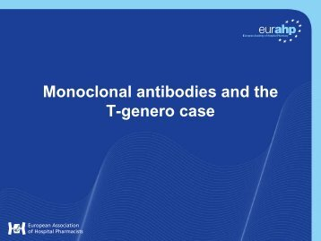 Monoclonal antibodies and the T-genero case