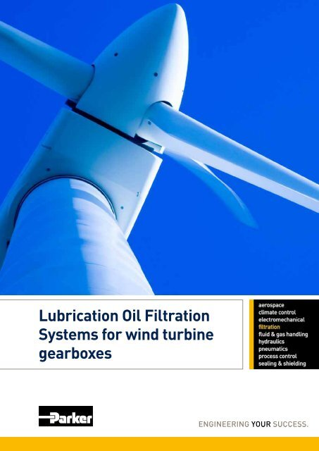 Lubrication Oil Filtration Systems for wind turbine gearboxes - Parker