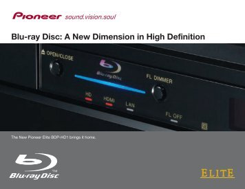 Blu-ray Disc: A New Dimension in High Definition - Pioneer