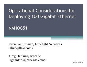 Operational Considerations for Deploying 100 Gigabit ... - nanog