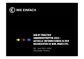 B2B by Practice Practice Anwendertreffen 2011 ... - Next Level Help