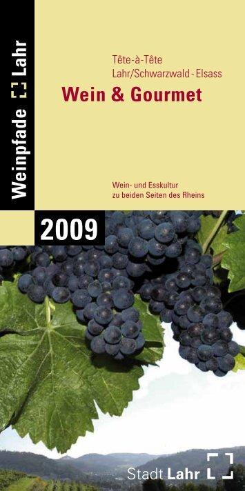 Wein & Gourmet W einpfade Lahr - Stadt Lahr