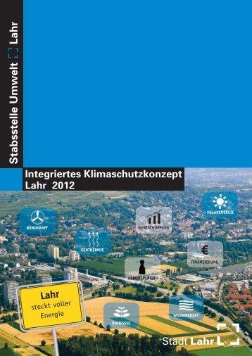 Integriertes Klimaschutzkonzept Lahr 2012 - Endbericht - Stadt Lahr