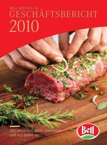 Geschäftsbericht 2010 - Bell AG