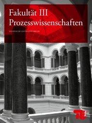 Fakultät III Prozesswissen schaften - Technische Universität Berlin