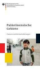 Palästinensische Gebiete - Chancen und Herausforderungen - BMZ