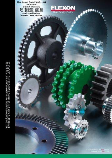 Katalog Kettenräder 01/08 PDF, 8.5 MB - Max Lamb GmbH & Co. KG
