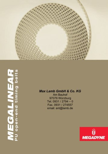 MEGALINEAR PU open-end timing belts - Max Lamb GmbH & Co. KG