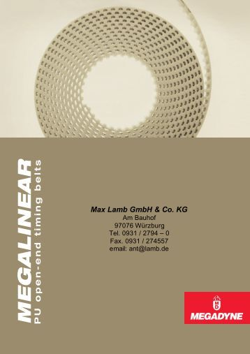 MEGALINEAR PU open-end timing belts - Max Lamb GmbH & Co. KG