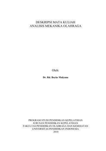 DESKRIPSI MATA KULIAH ANALISIS MEKANIKA OLAHRAGA Oleh: