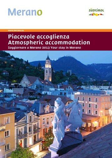 Piacevole accoglienza Atmospheric accommodation - Meraner Land