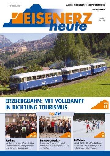 erzbergbahn: mit volldampf in richtung tourismus - Eisenerz