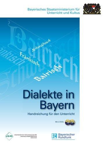 Dialekte in Bayern - Teil 1 - ISB - Bayern
