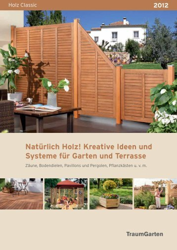 Natürlich Holz! Kreative Ideen und Systeme für Garten und Terrasse