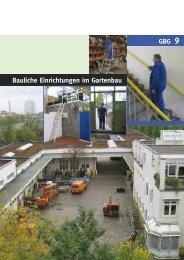 Bauliche Einrichtungen im Gartenbau - GBG 9 - LSV