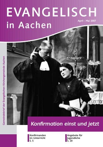 Evangelisch in AC April-Mai 07 - Evangelische Kirchengemeinde ...